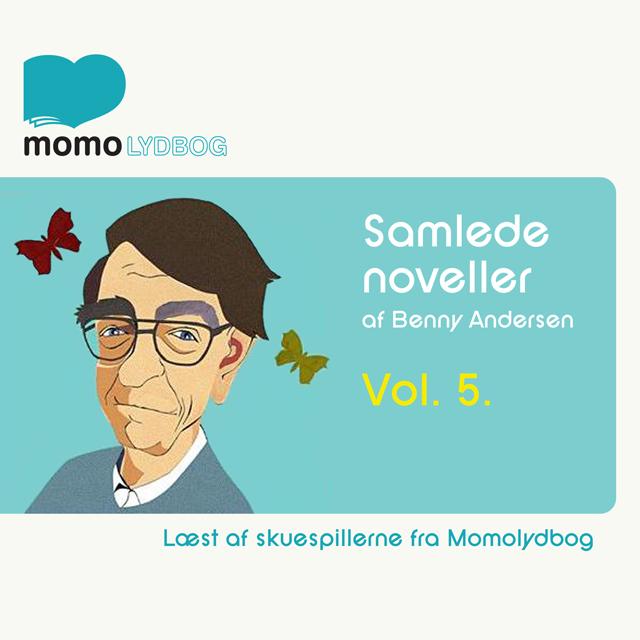 Samlede noveller, Vol. 5