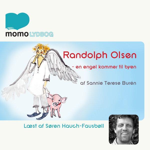 Randolph Olsen – en engel kommer til byen