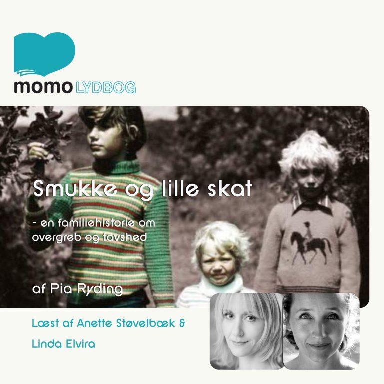 Smukke & lille skat – en familiehistorie om overgreb og tavshed.